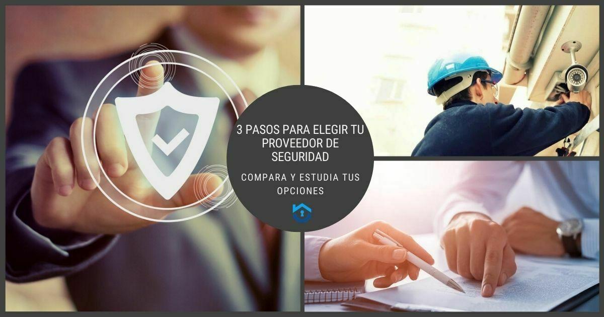 3 Pasos Para Elegir Tus Proveedores De Seguridad