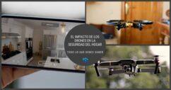 El Impacto De Los Drones En La Seguridad Del Hogar