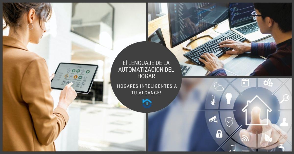 El Lenguaje De La Automatización Del Hogar