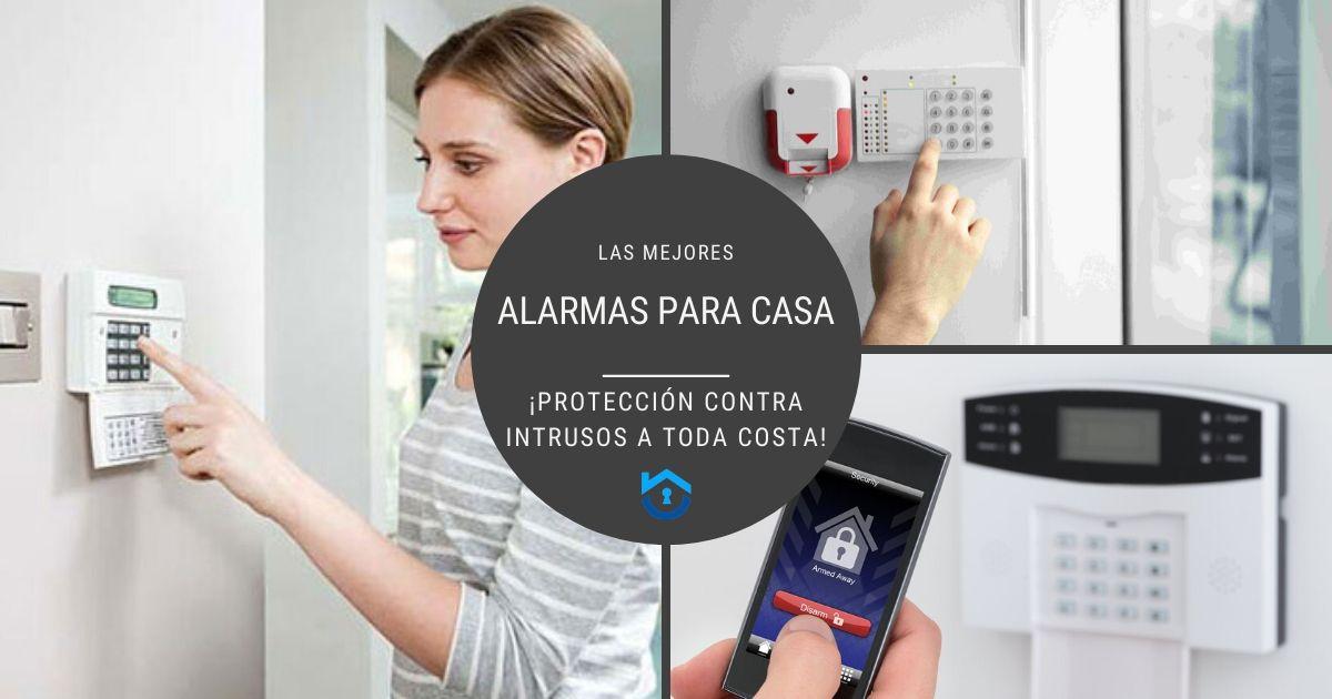 10 Alarmas para casa contra intrusos