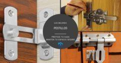 15 pestillos para aumentar la seguridad de tu hogar